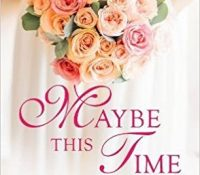 Review: Maybe This Time by Nicole McLaughlin