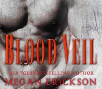 Sunday Snippet: Blood Veil by Megan Erickson