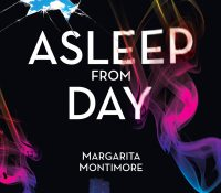 Sunday Snippet: Asleep from Day by Margarita Montimore