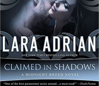 Listen Up! #Audiobook Review: Claimed in Shadows by Lara Adrian