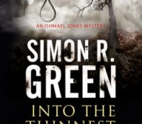 Review: Into the Thinnest of Air by Simon R. Green