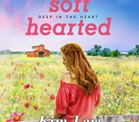 Listen Up! #Audiobook Review: Softhearted by Kim Law