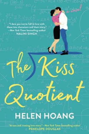 Book cover of The Kiss Quotient by Helen Hoang