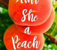 Sunday Snippet: Ain't She a Peach by Molly Harper