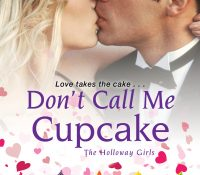 Sunday Snippet: Don't Call Me Cupcake by Tara Sheets