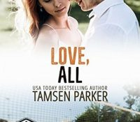 Review: Love, All by Tamsen Parker