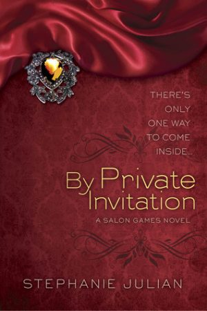 Book cover of By Private Invitation by Stephanie Julian