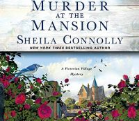 Listen Up! #Audiobook Review: Murder at the Mansion by Sheila Connolly