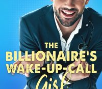 Sunday Snippet: The Billionaire's Wake-Up-Call Girl by Annika Martin