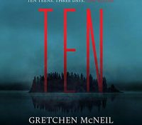 Listen Up! #Audiobook Review: Ten by Gretchen McNeil