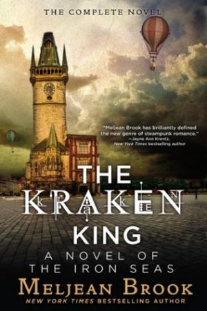 Book cover of The Kraken King by Meljean Brook