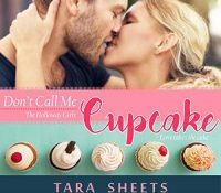 Listen Up! #Audiobook Review: Don't Call Me Cupcake by Tara Sheets