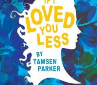 Review: If I Loved You Less by Tamsen Parker