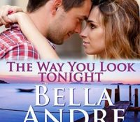 Listen Up! #Audiobook Review: The Way You Look Tonight by Bella Andre
