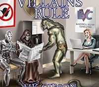 Listen Up! #Audiobook Review: Villains Rule by M. K. Gibson