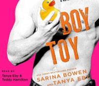 Listen Up! #Audiobook Review: Boy Toy by Sarina Bowen & Tanya Eby