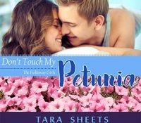 Listen Up! #Audiobook Review: Don't Touch My Petunia by Tara Sheets