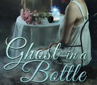 Book Spotlight: Ghost in a Bottle by Kerry Adrienne and Lia Davis