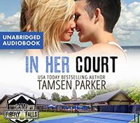 Listen Up! #Audiobook Review: In Her Court by Tamsen Parker