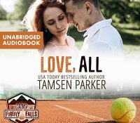 Listen Up! #Audiobook Review: Love, All by Tamsen Parker
