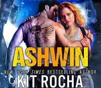 Listen Up! #Audiobook Review: Ashwin by Kit Rocha
