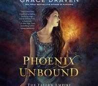 Listen Up! #Audibook Review: Phoenix Unbound by Grace Draven