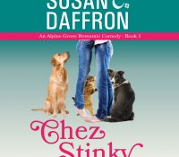 Listen Up! #Audiobook Spotlight: Chez Stinky by Susan C. Daffron