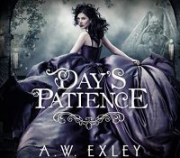 Listen Up! #Audiobook Review: Day's Patience by A. W. Exley