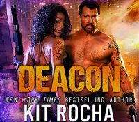 Listen Up! #Audiobook Review: Deacon by Kit Rocha