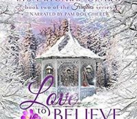 Listen Up! #Audiobook Review: Love to Believe by Lisa Ricard Claro