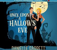 Listen Up! #Audiobook Review: Once Upon a Hallow's Eve by Danielle Garrett