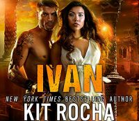Listen Up! #Audiobook Review: Ivan by Kit Rocha