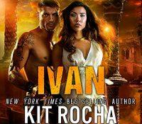 Listen Up! #Audiobook Review: Ivan by Kit Rocha