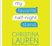 Listen Up! #Audiobook Review: My Favorite Half-Night Stand by Christina Lauren