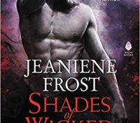 Review: Shades of Wicked by Jeaniene Frost