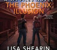Listen Up! #Audiobook Review: The Phoenix Illusion by Lisa Shearin