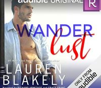 Listen Up! #Audiobook Review: Wanderlust by Lauren Blakely