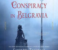 Listen Up! #Audiobook Review: A Conspiracy in Belgravia by Sherry Thomas