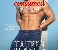 Listen Up! #Audiobook Review: Consumed by You by Lauren Blakely