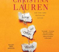 Listen Up! #Audiobook Review: Love and Other Words by Christina Lauren