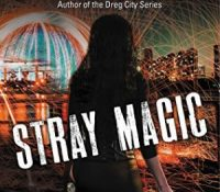 Review: Stray Magic by Kelly Meding