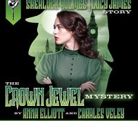 Listen Up! #Audiobook Review: The Crown Jewel Mystery by Anna Elliott & Charles Veley