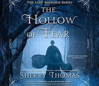 Listen Up! #Audiobook Review: The Hollow of Fear by Sherry Thomas