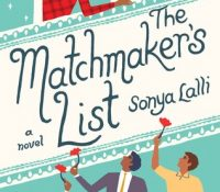 Review: The Matchmaker's List by Sonya Lalli