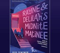 Listen Up! #Audiobook Review: Rayne & Delilah's Midnite Matinee