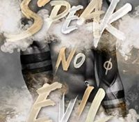 Sunday Snippet: Speak No Evil by J.R. Gray