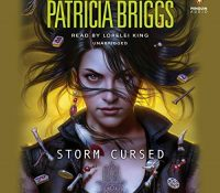 Listen Up! #Audiobook Review: Storm Cursed by Patricia Briggs