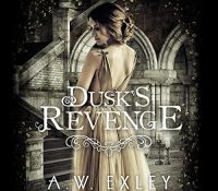 Listen Up! #Audiobook Review: Dusk's Revenge by A.W. Exley