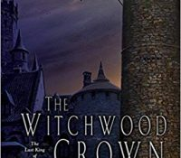 Review: The Witchwood Crown by Tad Williams