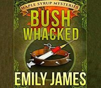 #JIAM Listen Up! #Audiobook Review: Bushwhacked by Emily James